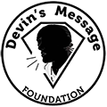 Devin's Message Foundation
